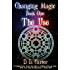 The Use (Changing Magic Book 1)