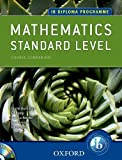 IB Course Companion: Mathematics, Standard Level (IB Diploma Programme) by La Rondie, Paul, Kemp, Ed, Buchanan, Laurie, Fensom, Jim, Stevens, Jill (April 1, 2012) Paperback Pap/Cdr
