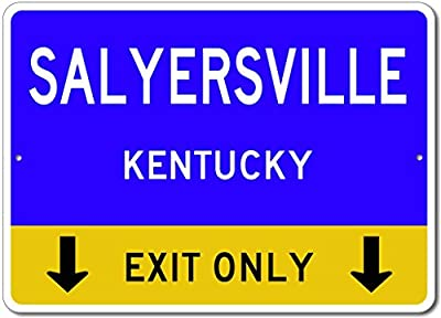 Salyersville, Kentucky US - This Exit Only - Custom City State Aluminum Street Sign
