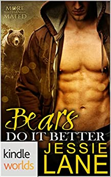 Grayslake: More than Mated: Bears Do It Better (Kindle Worlds Novella) by [Lane, Jessie]