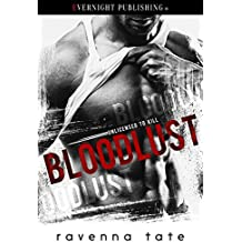 Bloodlust (Unlicensed to Kill Book 1)