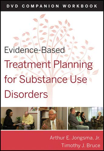 Evidence-Based Treatment Planning for Substance Abuse Workbook