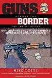 Guns Across the Border, Mike Detty, 1620875993