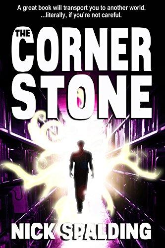 The Cornerstone: The Bestselling Fantasy Adventure!