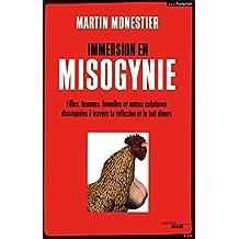 Immersion en Misogynie: Filles, femmes, femelles et autres créatures disséquées à travers la réflexion et le fait divers