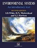 Environmental Systems, I. D. White and D. N. Mottershead, 041247140X