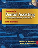 Bundle: Delmar's Dental Assisting: A Comprehensive Approach with Workbook, Donna J. Phinney, Judy H. Halstead, 1401845096