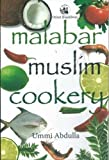 img - for Malabar Muslim Cookery by Ummi Abdulla (2004-06-26) book / textbook / text book