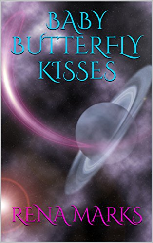 Baby Butterfly Kisses (Purple People Book 3)]()