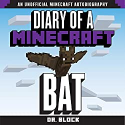 Diary of a Minecraft Bat