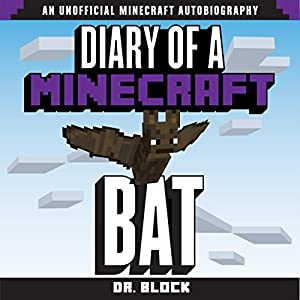 Diary of a Minecraft Bat Audiobook