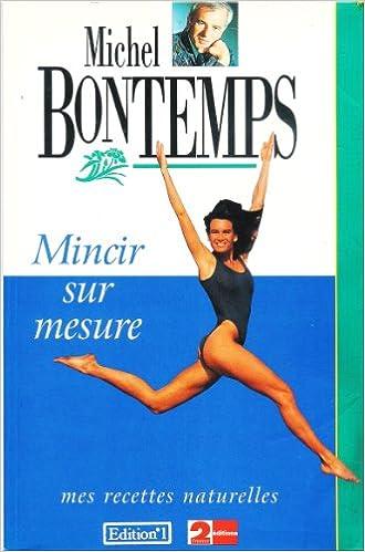 Lire Mincir sur mesure: Mes recettes naturelles epub, pdf