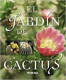 El jardín de cactus (Enciclopedia Universal): Amazon.es: Alonso de la Paz, Francisco Javier: Libros