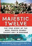 The Majestic Twelve, Jack W. Lynch and Rick Lynch, 0312561210
