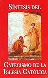 Sintesis del Catecismo de la Iglesia Catolica, Buena Prensa, 9686056777
