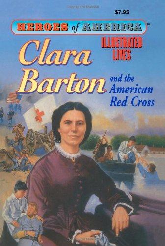 Clara Barton (Heroes of America)