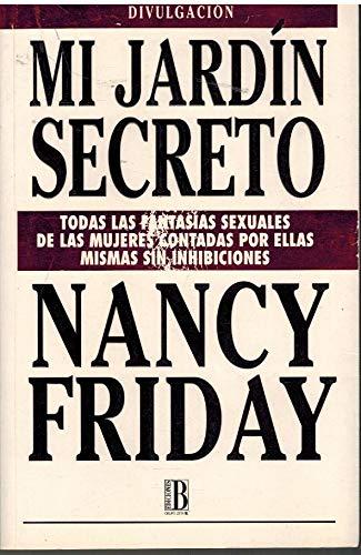 Mi jardin secreto: Amazon.es: Friday, Nancy: Libros