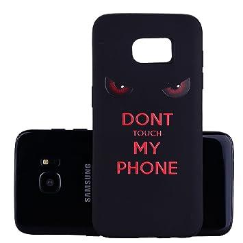 Yunbaozi Funda Compatible para Samsung Galaxy S7 Edge Carcasa Impresión NO Tocar MI TELÉFONO