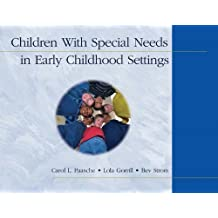 Children With Special Needs in Early Childhood Settings by Carol L Paasche (2003-10-30)