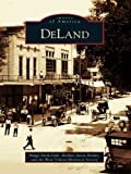 img - for DeLand (Images of America) book / textbook / text book