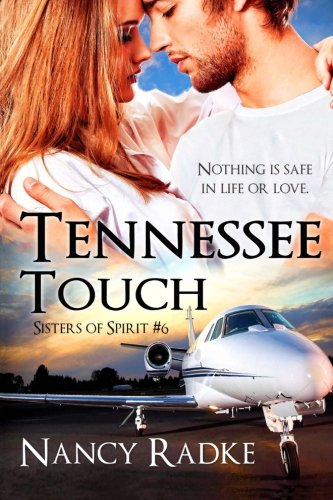 Tennessee Touch: (Sisters of Spirit #6) by CreateSpace Independent Publishing Platform