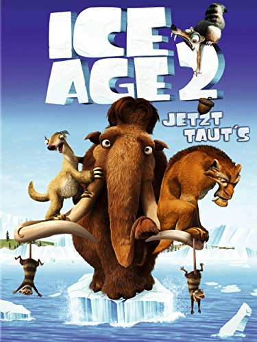 Ice Age 2 - Jetzt taut's Film
