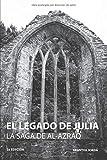 El legado de Julia (La saga de al-Azraq)
