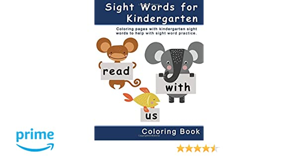 Amazon.com: Sight Words for Kindergarten Coloring Book: Coloring ...