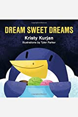 Dream Sweet Dreams (Creative Kids Series) Board book