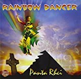 Rainbow Dancer by Rhei, Panta (2003-02-04)