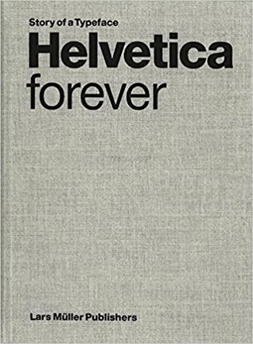 Buy Helvetica Forever: Story of a Typeface Book Online at