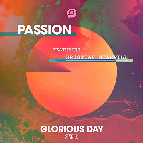 Glorious Day (Radio Version) [feat. Kristian Stanfill]