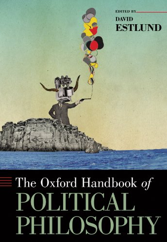 The Oxford Handbook of Political Philosophy (Oxford Handbooks) Pdf