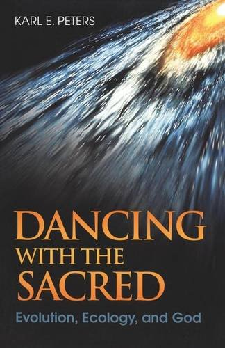 dancing-with-the-sacred-evolution-ecology-and-god