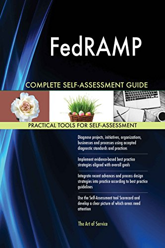 FedRAMP All-Inclusive Self-Assessment - More than 620 Success Criteria, Instant Visual Insights, Comprehensive Spreadsheet Dashboard, Auto-Prioritized for Quick Results