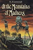 At the Mountains of Madness, and Other Novels by H. P. Lovecraft (November 19,1985)