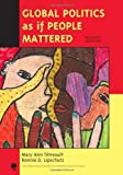 img - for Global Politics as If People Mattered (New Millennium Books in International Studies) by Professor Mary Ann Tetreault (2009-03-28) book / textbook / text book