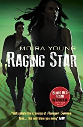 Raging Star (Dustlands 3) by Young, Moira (2014) Paperback