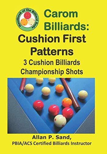 Carom Billiards: Cushion First Patterns: 3-Cushion Billiards Championship - Cushion Billiard 3