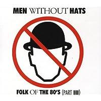 Folk Of The 80's (Part III)