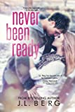 Never Been Ready, J. Berg, 1494807017