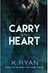 Carry Your Heart (Volume 1) Paperback