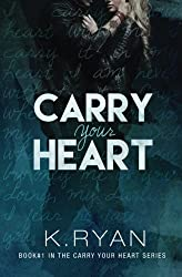 Carry Your Heart (Volume 1)