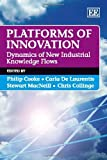 Platforms of Innovation, Philip Cooke and Carla De Laurentis, 1848440294