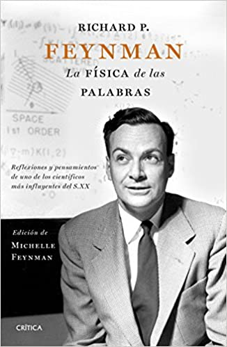 La física de las palabras,de Richard Feynman
