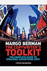 The Copywriter's Toolkit: The Complete Guide to Strategic Advertising Copy Paperback