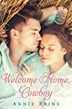 Welcome Home, Cowboy: A Hero's Welcome Novel