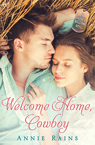 Welcome Home, Cowboy by Annie Rains