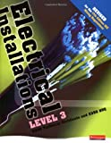 Electrical Installations Level 3 2330 Technical Certificate & 2356 NVQ Student Book - Revised edition: Level 3 Student Book