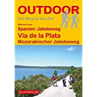 Spanien: Jakobsweg Via de la Plata: Mozarabischer Jakobsweg (OutdoorHandbuch)